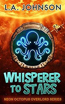 September, 2017: Whisperer toStars