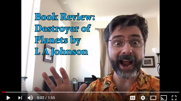 See a fun Youtube review of book 1 of the Neon Octopus Overlord Series: Destroyer of Planets.